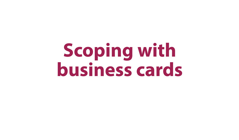 Scoping with business cards